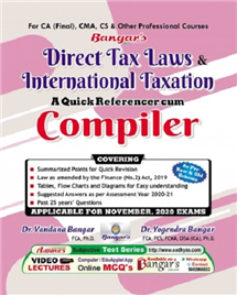 Direct Tax Laws and International Taxation – A Quick Referencer cum Compiler