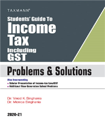 Students Guide To Income Tax Including GST- Problems & Solutions